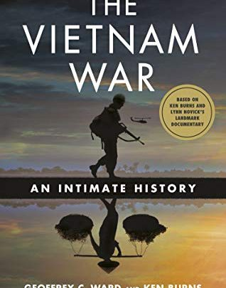 The Vietnam War: An Intimate History Kindle Edition